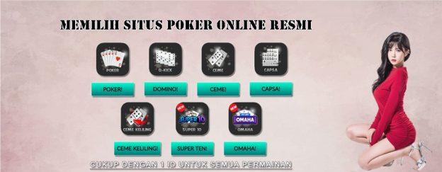 Memilih Situs Poker Online Resmi
